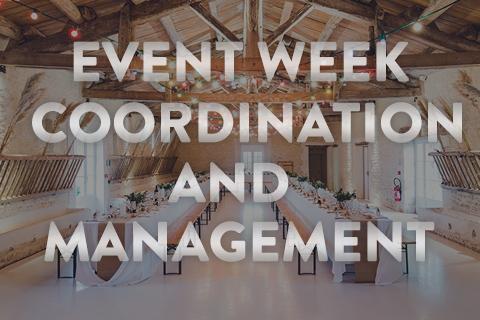 Event Week Coordination & Management